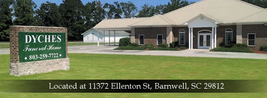Dyches Funeral Home and Crematory is located at 11372 Ellenton St, Barnwell, SC 29812